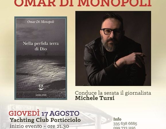 """Taranto, """"Nella perfida terra di Dio"""" allo Yachting Club"""