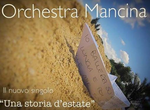 Una storia d'estate, l'Orchestra Mancina è un porto sicuro