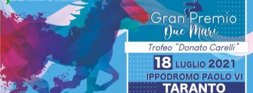 Taranto, domenica il Gran Premio Due Mari-trofeo Donato Carelli all'ippodromo Paolo VI