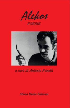 Alekos Panagulis, poesie di un eroe della democrazia. Due dibattiti di Mama Dunia